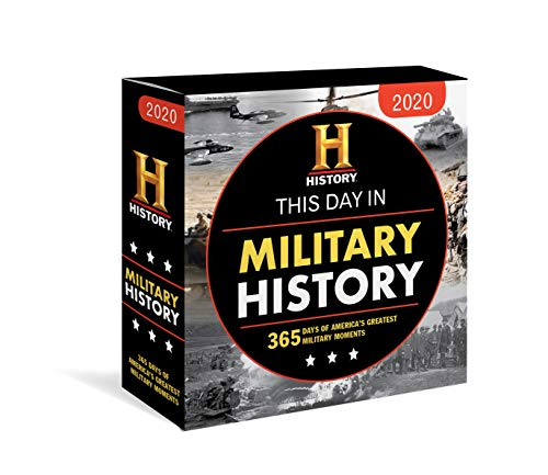 2020 History Channel This Day in Military History Boxed Calendar: 365 Days of America's Greatest Military Moments