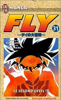 Fly, tome 31 : Le second éveil par Riku Sanjô
