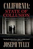 img - for California: State of Collusion book / textbook / text book