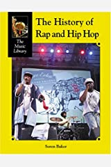 History of Rap and Hip-Hop (Music Library) Hardcover