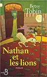 Nathan et les lions par Tobin