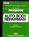 Auto Body Repairman, Jack Rudman, 083731125X