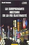 La surprenante histoire de la fée électricité par Bodanis