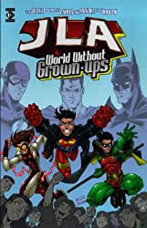 Justice League of America: World without Grown-ups (JLA)