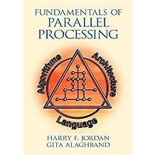 Fundamentals of Parallel Processing