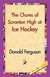 Chums of Scranton High at Ice Hockey, Donald Ferguson, 1421830361