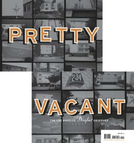Read Online Pretty Vacant: The Los Angeles Dingbat Observed PDF