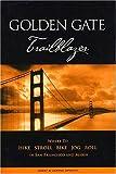 Golden Gate Trailblazer, Jerry Sprout, 0967007224