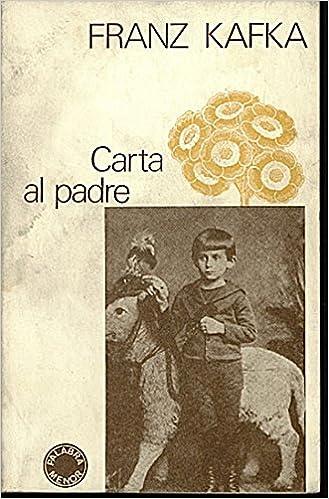Carta al padre: Amazon.es: Franz Kafka: Libros