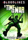 A Time for War, M. Zachary Sherman, 1434225585