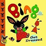 Bing: Get Dressed (Bing Bunny)