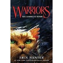 Warriors #6: The Darkest Hour (Warriors: The Prophecies Begin)