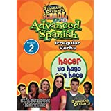 Standard Deviants School - Advanced Spanish, Program 2 - Irregular Verbs (Classroom Edition) by Cerebellum Corporation