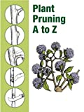img - for Plant Pruning A to Z book / textbook / text book