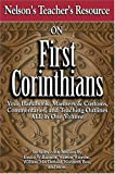 img - for Nelson's Teacher's Resource on First Corinthians: Your Handbook, Manners & Customs, Commentary, and Teaching Outlines ALL in One Volume book / textbook / text book