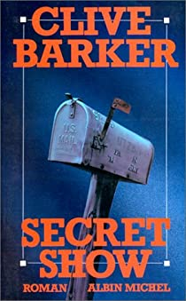 Secret show par Barker