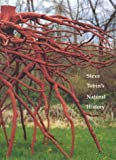 Steve Tobin's Natural History, Donald B. Kuspit and Steve Tobin, 1555952119