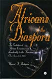 img - for Africans of the Diaspora: The Evolution of African Consciousness and Leadership in the Americas (From Slavery to the 1920S) book / textbook / text book