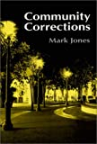 Community Corrections, Jones, Mark, 157766261X