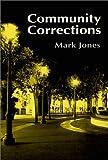 Community Corrections 9781577662617