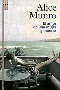 El amor de una mujer generosa par Munro