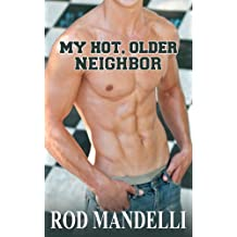 Gay Sex Confessions #1: My Hot, Older Neighbor (M/M Muscle Twink Erotica)