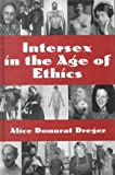 Intersex in the Age of Ethics, , 1555721257
