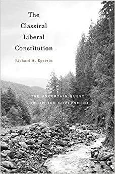 Ebooks The Classical Liberal Constitution - The Uncertain Quest For Limited Government Descargar PDF