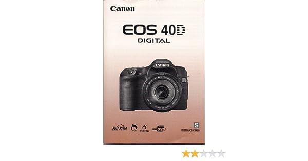instrucciones canon eos 40d digital camera instruction manual canon rh amazon com Canon EOS 50D Canon EOS 30D