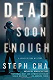 Dead Soon Enough: A Juniper Song Mystery (Juniper Song Mysteries)
