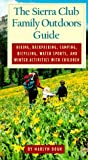img - for The Sierra Club Family Outdoors Guide book / textbook / text book