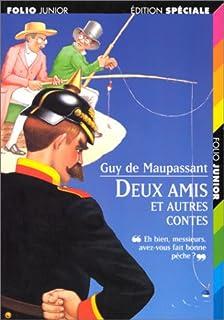 Deux amis et autres contes, Maupassant, Guy de