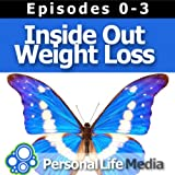 naturally slender - Inside Out Weight Loss (0-3): Motivation for your Weightloss Journey to Naturally Slender & Healthy