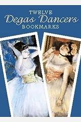 Twelve Degas Dancers Bookmarks (Dover Bookmarks) Paperback