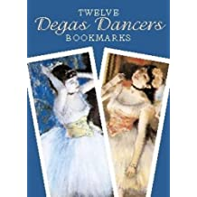 Twelve Degas Dancers Bookmarks;Small-Format Bookmarks