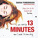 13 Minutes Audiobook by Sarah Pinborough Narrated by Rosie Jones