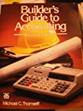 Builder's Guide to Accounting, Thomsett, Michael C., 0934041180