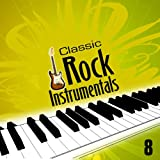 Classic Rock of the 80's Instrumentals - Volume 8