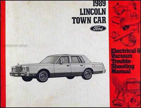 1989 Lincoln Town Car Electrical and Vacuum Troubleshooting - Lincoln Car Troubleshooting Town