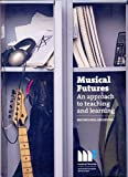img - for Musical Futures: An Approach to Teaching and Learning: Resource Pack book / textbook / text book