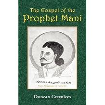 The Gospel of the Prophet Mani
