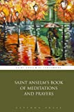 img - for Saint Anselm's Book of Meditations and Prayers book / textbook / text book