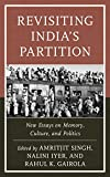 img - for Revisiting India's Partition: New Essays on Memory, Culture, and Politics book / textbook / text book