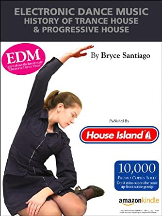 Electronic dance music history of trance house for House music facts