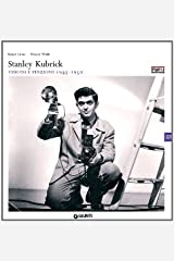 Stanley Kubrick. Edited by Rainer Crone and Wouter Wirth Paperback
