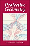 Projective Geometry, Lawrence Edwards, 0863153933