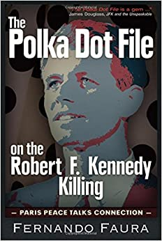 Image result for The Polka-Dot File: on the Robert F. Kennedy Killing