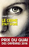 Le crime était signé par Olivier