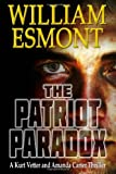 The Patriot Paradox, William Esmont, 0982875819