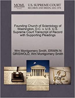 Founding Church of Scientology of Washington, D.C. v. U.S. U.S. Supreme Court Transcript of Record with Supporting Pleadings